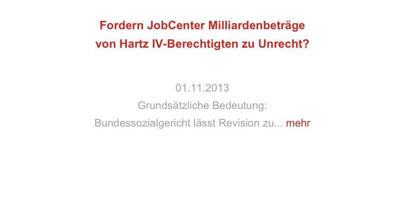 Fordern JobCenter Milliardenbeträge von Hartz IV-Berechtigten zu Unrecht?