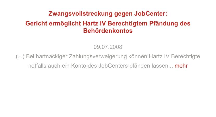 Zwangsvollstreckung gegen JobCenter: Gericht ermöglicht Hartz IV Berechtigtem Pfändung des Behördenkontos
